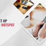 How to Set Up Your Own Hotspot